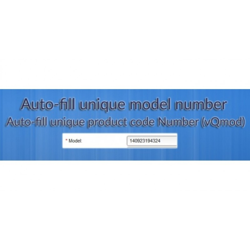 Auto-fill unique model number for new product (vQmod) + ocmod